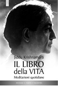 Jiddu Krishnamurti:il libro della vita