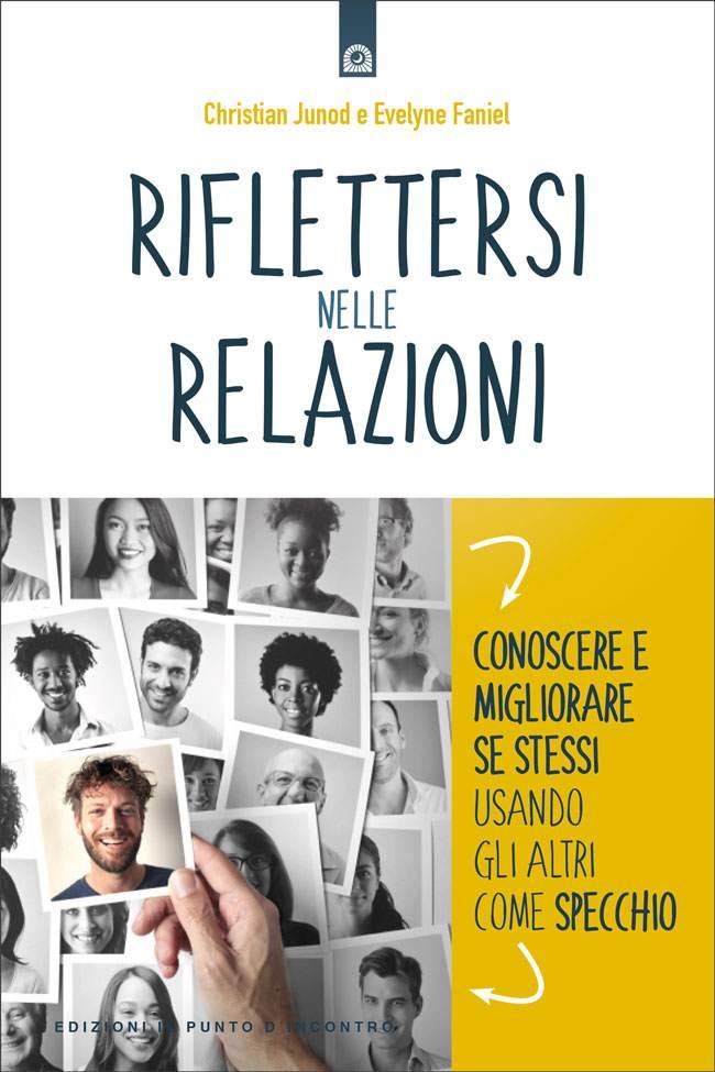 Libro Riflettersi nelle relazioni - Edizioni Il Punto d'Incontro
