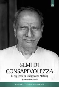 Semi di consapevolezza di Nisargadatta Maharaj