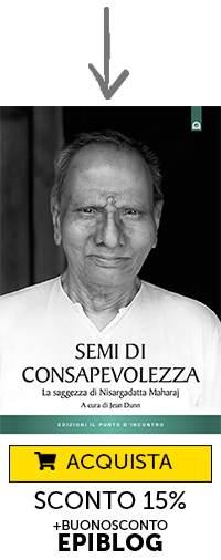 """Libro """"Semi di consapevolezza - la saggezza di Nisargadatta Maharaj"""""""