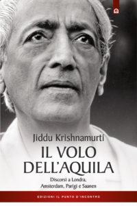 Krishnamurti:Il volo dell'aquila