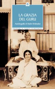 """Libro """"La grazia del Guru"""", autobiografia di Madre Krishnabai"""