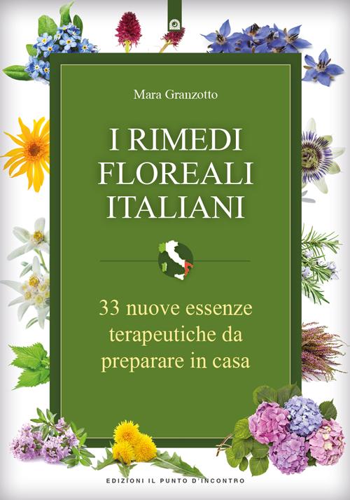 """Libro """"I rimedi floreali italiani"""" di Mara Granzotto"""