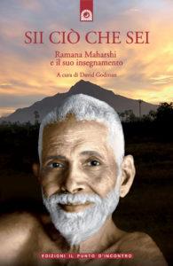 Ramana Maharshi: Sii ciò che sei