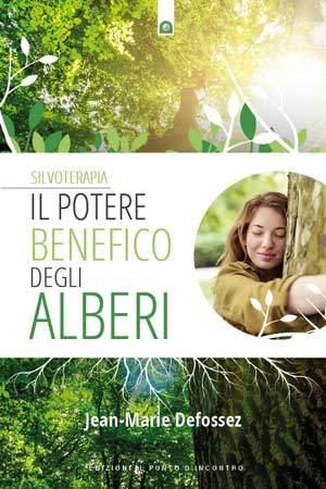"""Libro """"Silvoterapia - Il potere benefico degli alberi"""""""