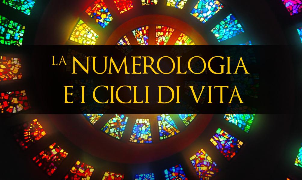 Numerologia e i cicli di vita
